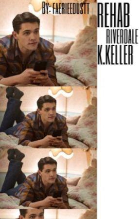Rehab - Riverdale - K.Keller by faerieedustt