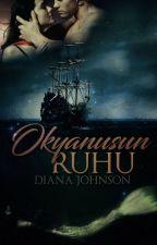 Okyanusun Ruhu by DianaJohnson1