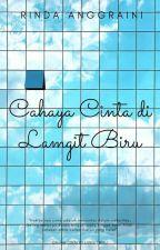 Cahaya Cinta di Langit Biru by Aisyah_ica07