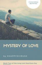 MYSTERY OF LOVE (BoyxBoy)  by xHAPPYxVIRUSx