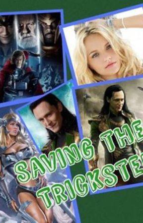 Saving the Trickster ~Infinity Heroes Book Two~ - Chapter 14
