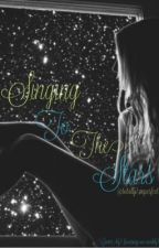 Singing To The Stars (Louis Tomlinson Fanfiction) by totally_imperfect