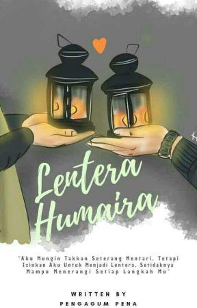 Lentera Humaira ✔ by pengagum_pena