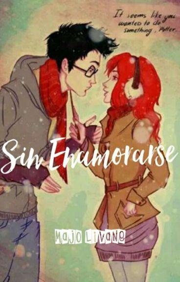 Sin enamorarse  (James & Lily) EDITANDO