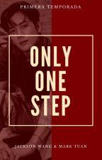 Only One Step ━; 〘Markson〙. by -hxartachx