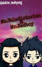 Ms Valedictorian & Mr.Badboy by kimjaiz_taehyung