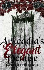Arkcadia's Elegant Demise by LittleINsaNe9203