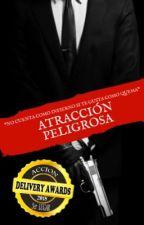ATRACCIÓN PELIGROSA by Styles90gomitas