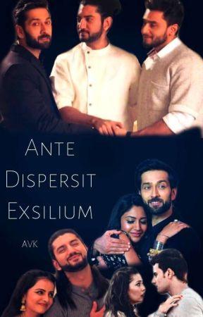 Ante Dispersit Exsilium