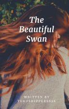 The Beautiful Swan 👑 by YukuShipperss28