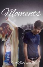 Moments (A Before You Exit story) by JustBetweenUs