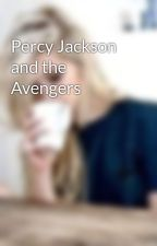 Percy Jackson and the Avengers by livetolovetodie