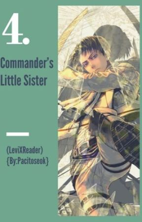 Commander's Little Sister 4 (LevixReader)  by pacitoseok