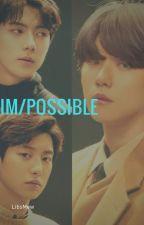 Im/posible {ChanBaek} by LibsMew