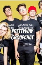 Prettyway Groupchat| PRETTYMUCH E.K.  by beanzxfandoms