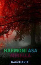 Harmoni Asa Mirella by Nasution19