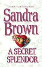A Secret Splendor by LisaAnggrainiHaruna