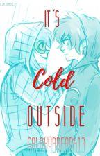 It's Cold Outside ||Human!stuck Karezi Au|| by Galaxybread413