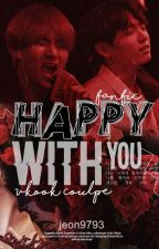 HAPPY WITH YOU! by jeon9793