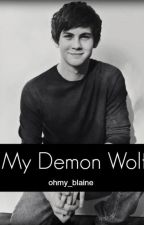 My Demon Wolf (My Alpha Series Book 3 boyxboy) by ohmy_blaine