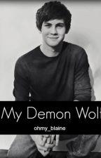 My Demon Wolf (My Alpha Series Book 3 boyxboy) by ohmy_blaine