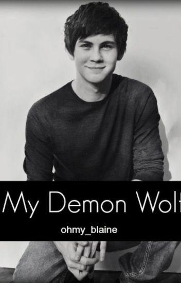 My Demon Wolf (My Alpha Series Book 3 boyxboy)
