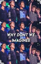 Why Don't We Imagines by ilyxcv