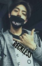 Reckless | Christian Yu | r15 by _its_late_