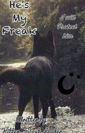 He's My Freak -mpreg- by Kitten_scout_leader