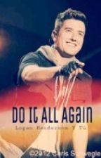 Do It All Again (Logan Henderson y tú) by Magui3MS