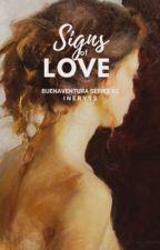 Signs Of Love (Buenaventura Series #2) by JulieDura