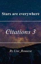 Citations 3 by Une_Rouusse
