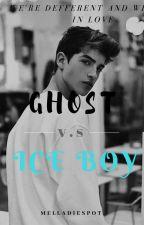 GHOST v.s Ice Boy by melladiespot_