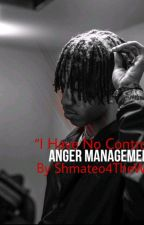 Anger  Management{DISCONTINUED} by shmateo4thewin