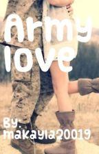 Army Love by makayla20019