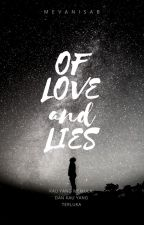 Of Love and Lies by MevanisaB