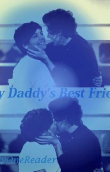 My Daddy's Best Friend [Larry Stylinson]