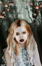 Belle et Rebelle by Summer7250