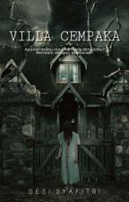 Villa Cempaka [COMPLETED]  #WATTYS 2018 by syftri2001