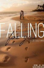 Falling For You (ThatcherJoe FanFic) by Mrs_Joe_Sugg