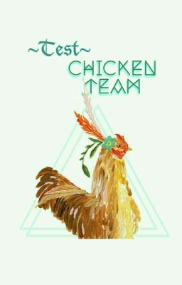 Đọc truyện test: review |-| to: Chicken team