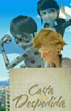 Carta de Despedida by CrilyCandy