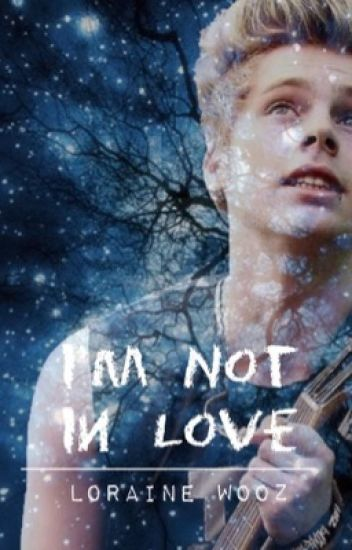 I'm Not In love // Luke Hemmings