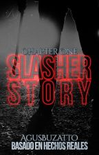 A Slasher Story: Chapter One by AgusBuzatto