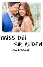 Miss Dei, Sir Alden. by aldenology