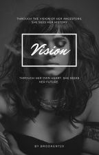 Vision by brooken729