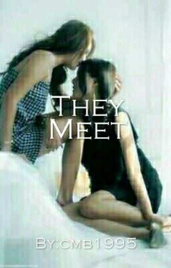 They meet(a lesbian story)