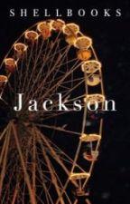 Jackson I Book 1 by QueeenBaabe