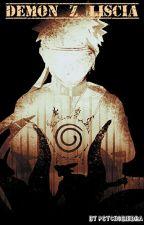 Demon z Liścia |• Naruto Uzumaki × by psychobiedra