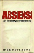 Absensi [ON GOING] by moonlightwithyou